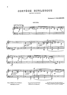 Cortège burlesque for Piano Four Hands: Cortège burlesque for Piano Four Hands by Эммануэль Шабрие