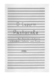 Пастораль: Для 6 блокфлейт, фортепиано, вибрафона и челесты by Дмитрий Капырин