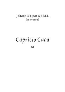 Caproccio Cucu: Caproccio Cucu by Johann Kaspar Kerll