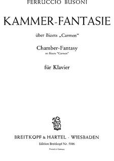 Камерная фантазия на темы из оперы 'Кармен' Бизе, BV 284: Для фортепиано by Ферруччо Бузони