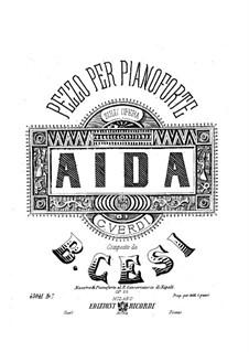 Фортепианная транскрипция на темы из оперы 'Аида' Верди, Op.26: Фортепианная транскрипция на темы из оперы 'Аида' Верди by Beniamino Cesi