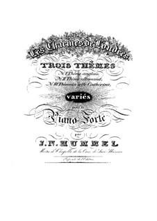 Вариации на три темы для фортепиано, Op.1: Вариации на три темы для фортепиано by Иоганн Непомук Гуммель