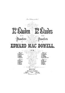 Двенадцать этюдов, Op.39: Этюды No.7-12 by Эдвард Макдоуэлл