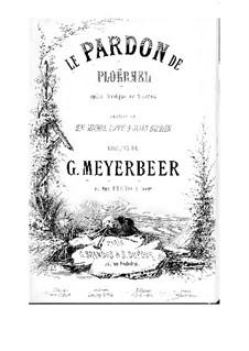 Динора, или паломничество в Плоэрмель: Клавир с вокальной партией by Джакомо Мейербер