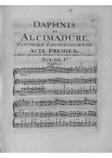 Daphnis et Alcimadure: Акт I by Жан-Жозеф Кассанеа де Мондевиль