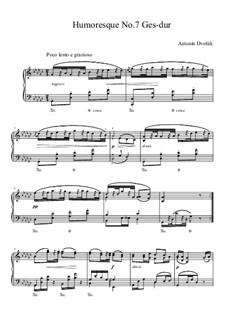 Юморески, B.187 Op.101: No.7 соль-бемоль мажор (ноты высокого качества) by Антонин Дворжак