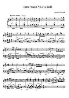 Юморески, B.187 Op.101: No.5 ля минор by Антонин Дворжак