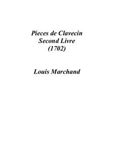 Пьесы для клавесина: Книга II by Луи Маршан