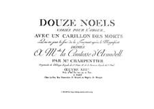 Douze noëls variés et Carillon des morts: Douze noëls variés et Carillon des morts by Jean-Jacques Beauvarlet-Charpentier