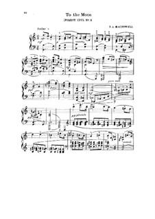 Лесные идиллии, Op.19: No.3 To the Moon by Эдвард Макдоуэлл