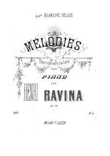 Сентиментальные мелодии, Op.30: Сентиментальные мелодии by Жан-Анри Равина
