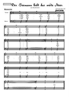 Der Seemann liebt das weite Meer: For male choir, Op.321 by folklore