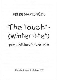 The Touch string4tett No.2, part 1: The Touch string4tett No.2, part 1 by Peter van Grob