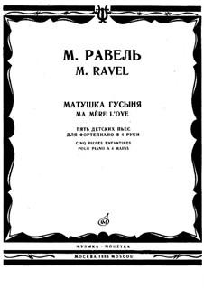 Матушка Гусыня. Сюита, M.60: Для фортепиано в 4 руки by Морис Равель