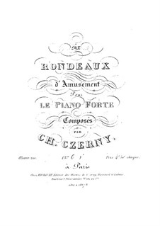 Six Rondeaux d'Amusement, Op.201 No.6: Six Rondeaux d'Amusement by Карл Черни
