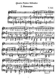 Четыре маленькие мелодии: No.2 Danseuse  by Эрик Сати