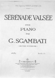 Sérénade valsée: Sérénade valsée by Джованни Сгамбатти