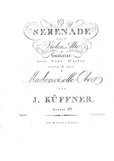 Серенада для скрипки, альта и гитары, Op.37: Серенада для скрипки, альта и гитары by Йозеф Кюффнер