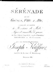 Серенада для флейты, альта и гитары, Op.10: Серенада для флейты, альта и гитары by Йозеф Кюффнер