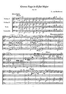 Большая фуга си-бемоль мажор для струнного квартета, Op.133: Партитура и партии by Людвиг ван Бетховен