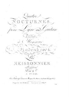 Четыре ноктюрна для лиры (или гитары): Четыре ноктюрна для лиры (или гитары) by Jean-Racine Meissonnier