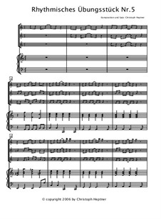 Rhythmisches Übungsstück: Nr.5 by Christoph Heptner