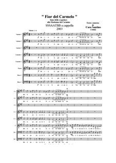 Fior del Carmelo. SSSAATBB a cappella, CS062: Fior del Carmelo. SSSAATBB a cappella by Santino Cara