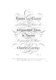 Рондо на темы из оперы 'Вильгельм Телль' Россини, Op.217: Рондо на темы из оперы 'Вильгельм Телль' Россини by Карл Черни