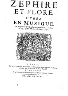 Zephire et Flore: Zephire et Flore by Жан-Луи Люлли