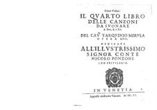 Il quarto libro delle canzoni, Op.17: Il quarto libro delle canzoni by Тарквинио Мерула