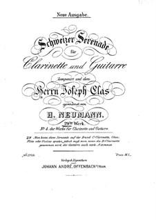 Швейцарская серенада для кларнета и гитары, Op.29: Швейцарская серенада для кларнета и гитары by Генрих Нойманн