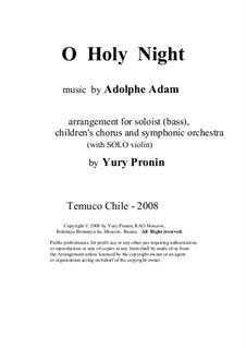 Святая ночь: For soloist, children's chorus and symphonic orchestra (with solo violin) by Адольф Адам