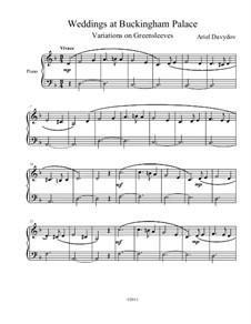 Свадьба в Букингемском дворце (Вариации на британскую песню 'Зеленые Рукава' для фортепиано): Свадьба в Букингемском дворце (Вариации на британскую песню 'Зеленые Рукава' для фортепиано) by Ариэль Давыдов