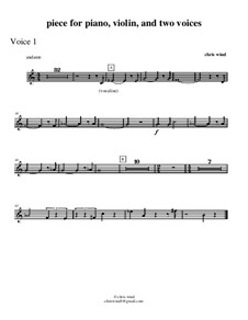 Piece for piano, violin and two voices: Voice 1 part by Chris Wind