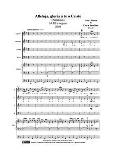 Allelula, gloria a te o Cristo. SATB e organo, CS145: Allelula, gloria a te o Cristo. SATB e organo by Santino Cara