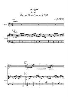 Квартет для флейты и струнных No.28 ре мажор, K.285: Адажио, для флейты и фортепиано by Вольфганг Амадей Моцарт
