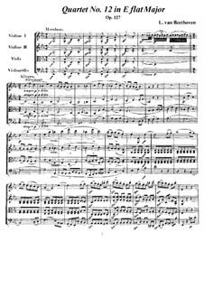 Струнный квартет No.12 ми-бемоль мажор, Op.127: Партитура и партии by Людвиг ван Бетховен