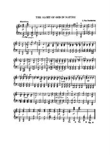 Шесть песен на стихи Геллера, Op.48: No.4 Прославление Бога природой, для фортепиано by Людвиг ван Бетховен