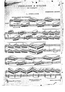 Прелюдия и этюд для фортепиано: Прелюдия и этюд для фортепиано by Ферруччо Бузони