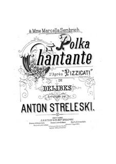 Сильвия : Пиццикато, для голоса и фортепиано by Лео Делиб