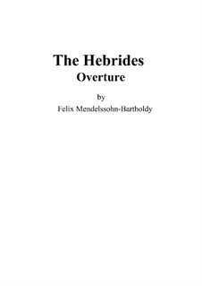 Гибриды или Фингалова пещера, Op.26: Партитура by Феликс Мендельсон-Бартольди