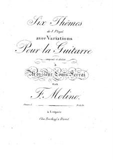 Шесть тем И. Плейеля с вариациями, Op.5: Для гитары by Франческо Молино