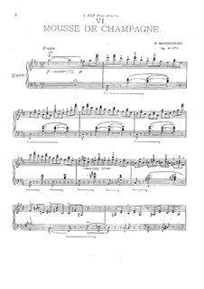 Шесть пьес для фортепиано, Op.93: No.6 Mousse de champagne by Мориц Мошковский