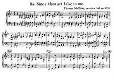 Since Thou Art False to Me: Since Thou Art False to Me by Thomas Mulliner