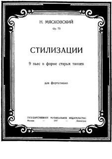 Стилизации. Девять пьес в форме старых танцев, Op.73: Стилизации. Девять пьес в форме старых танцев by Николай Мясковский