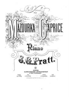 Мазурка-каприс, Op.14: Мазурка-каприс by Silas Gamaliel Pratt