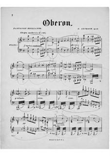 Фантазия на темы из оперы 'Оберон' Вебера, Op.86: Для фортепиано by Жозеф Лейбах