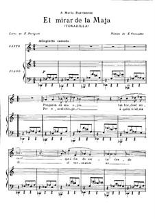 Tonadillas en estilo antiguo (Tonadillas in the Old Style): No.6 El mirar de la Maja, for voice and piano by Энрике Гранадос