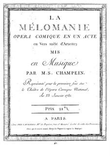 La mélomanie: Scenes I-IX by Stanislas Champein