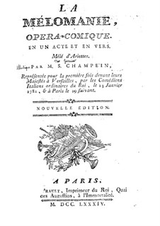 La mélomanie: Либретто by Stanislas Champein